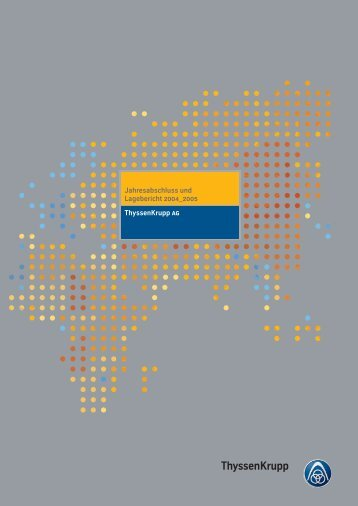 Jahresabschluss und Lagebericht 2004 2005 Thyssenkrupp ag