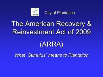 What Stimulus means to Plantation - City of Plantation