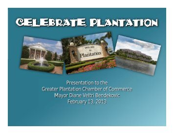 CELEBRATE PLANTATION - City of Plantation