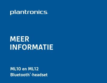 MEER INFORMATIE - Plantronics