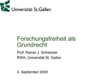 """Rainer Schweizer """"Forschungsfreiheit als Grundrecht"""""""