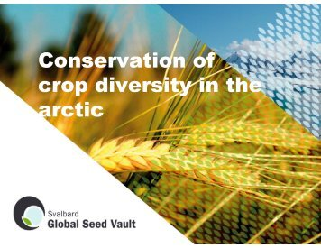 Conservation of crop diversity in the arctic