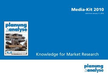Media-Kit 2010 Knowledge for Market Research - Planung & Analyse