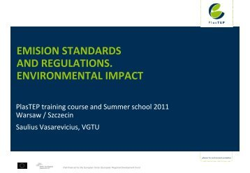 Emission standards and regulations. Environmental impact - PlasTEP