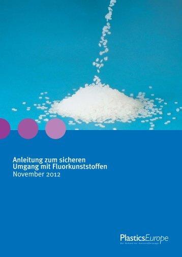 Anleitung zum sicheren Umgang mit Fluorkunststoffen