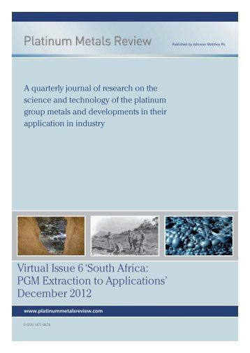 Virtual Issue 6 'South Africa: PGM Extraction to Applications ...
