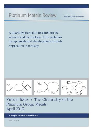 Virtual Issue 7 'The Chemistry of the Platinum Group Metals' April 2013