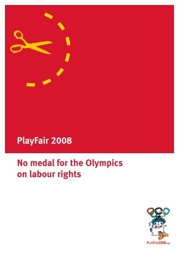 No medal for the Olympics on labour rights - Play Fair 2008
