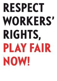 Respect workers - Play Fair 2008