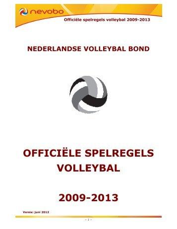 OFFICIËLE SPELREGELS VOLLEYBAL 2009-2013