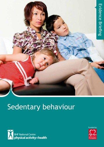 Sedentary behaviour evidence briefing - BHF National Centre ...