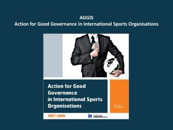AGGIS presentation: Existing sport governance ... - Play the Game