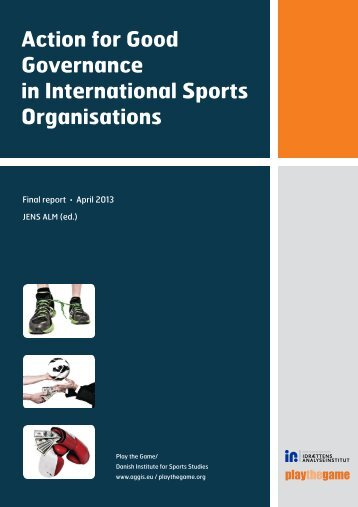 Action for Good Governance in International Sports ... - Play the Game