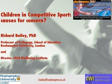 Children in Competitive Sport: causes for concern? - Play the Game