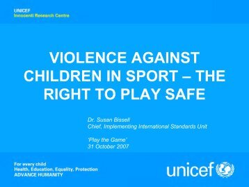 VIOLENCE AGAINST CHILDREN IN SPORT – THE ... - Play the Game