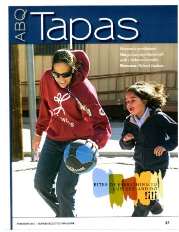 FEBRUARY 2 012 I ALBUQUERQUE THE MAGAZINE 4 ^ - Playworks