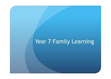 Year 7 Family Learning Presentation - Pleckgate School