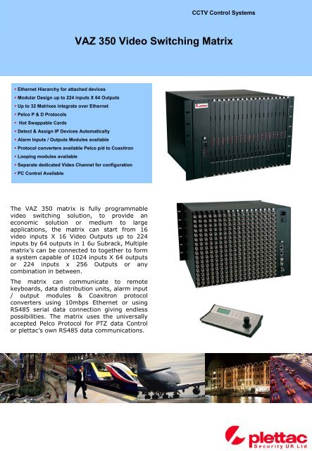 VAZ 350 Video Switching Matrix - plettac Security UK Ltd