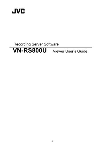Recording Server Software VN-RS800U Viewer User's Guide