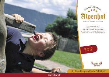 Ihr Familienparadies in Südtirol! - Sonnenresidence Alpenhof