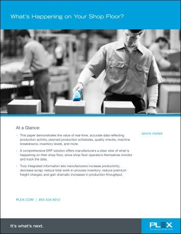 What's Happening on Your Shop Floor? (PDF) - Plex Systems