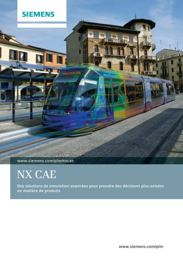 NX CAE brochure (French) - Siemens PLM Software