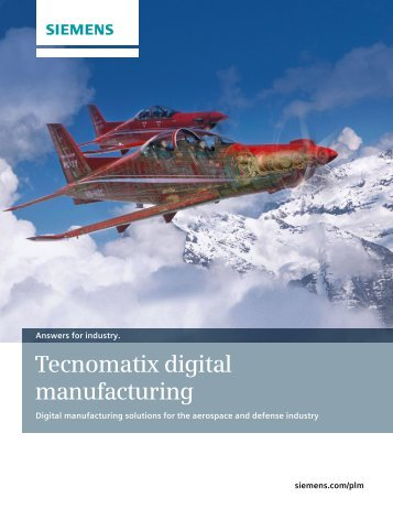 Tecnomatix digital manufacturing - Siemens PLM Software