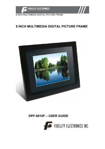 7 INCH DIGITAL PICTURE FRAME DPF-7005F ... - Fidelity Electronics