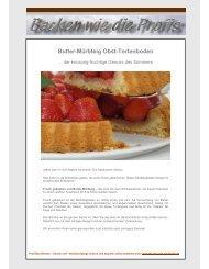 Butter-Mürbteig Obst-Tortenboden - Backen wie die Profis