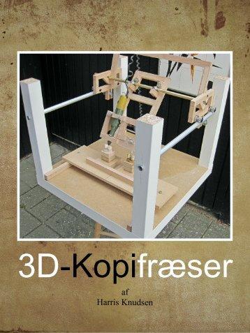 Hobby – 3D kopifræser / 3D copy milling