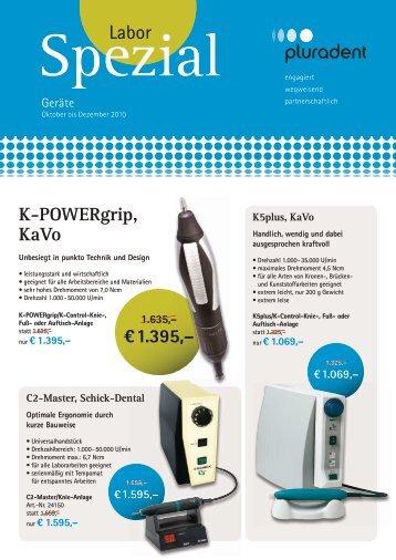 K-POWERgrip, KaVo €1.395,– - Pluradent
