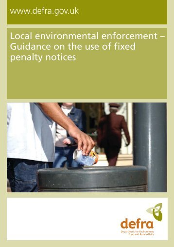 Guidance on the use of fixed penalty notices - ARCHIVE: Defra