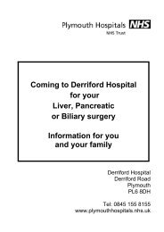 Coming to Derriford Hospital for your Liver, Pancreatic - Plymouth ...