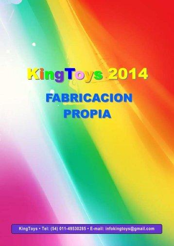 KingToys 2014 FABRICACION PROPIA Y NACIONAL
