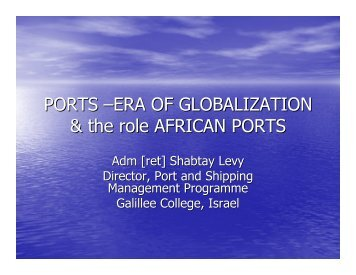 PORTS –ERA OF GLOBALIZATION & the role AFRICAN ... - PMAESA