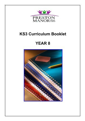 KS3 Curriculum Booklet – YEAR 8 - Preston Manor High School