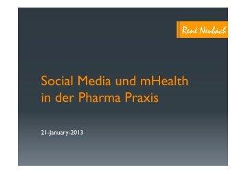 Social Media und mHealth in der Pharma Praxis - PMCA – Pharma ...