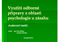 Využití odborné přípravy z oblasti psychologie u zásahu