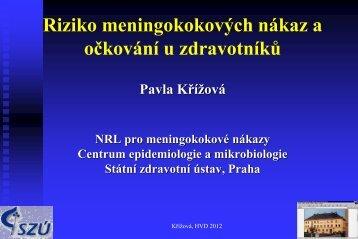Křížová, P. - Riziko meningokokových nákaz a očkování u zdravotníků