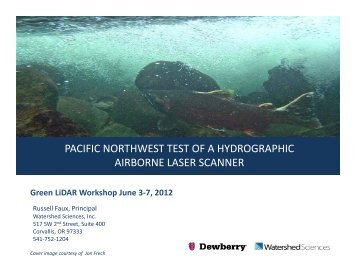 pacific northwest test of a hydrographic airborne laser scanner