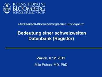 Bedeutung einer schweizweiten Datenbank - Klinik für Pneumologie