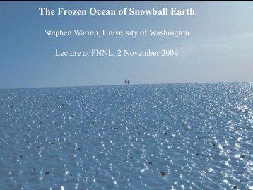 The Frozen Ocean of Snowball Earth