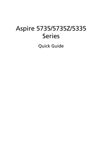 Aspire 5335 / 5735 / 5735Z User's Guide EN - Acer Support