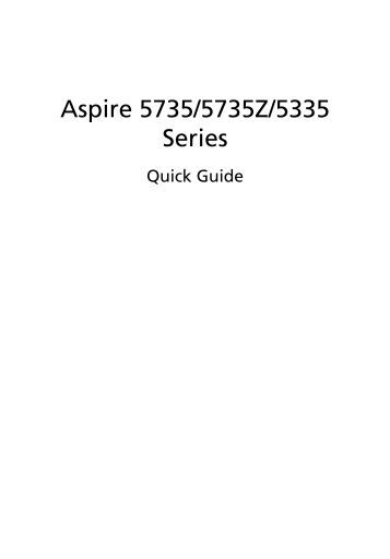 Aspire 5335 / 5735 / 5735Z User's Guide EN - Acer Support