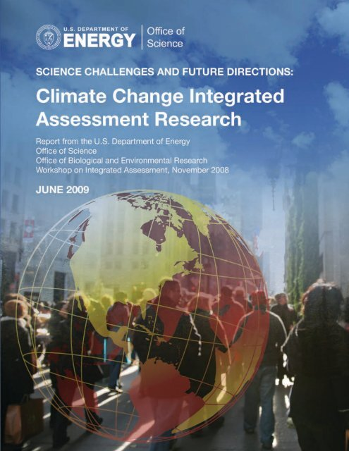 Climate Change Integrated Assessment Research - Office of ...