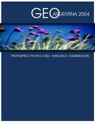 GEO Argentina 2004.pdf - Programa de Naciones Unidas para el ...