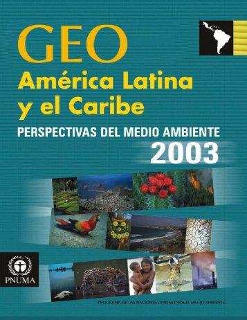 GEO - ALC 2003 - Programa de Naciones Unidas para el Medio ...