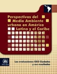GEO Consolidado.pdf - Programa de Naciones Unidas para el ...