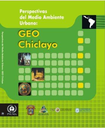 GEO Chiclayo - Programa de Naciones Unidas para el Medio ...