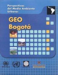 GEO Bogotá - Programa de Naciones Unidas para el Medio Ambiente